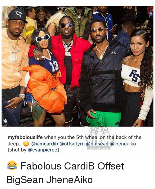 Fabolous, Memes, and Jeep: myfabolouslife when you the 5th wheellon the back of the  Jeep.. (汐@iamcardib @offsetyrn @bigsean @jhenealko  [shot by @evanpierce] 😂 Fabolous CardiB Offset BigSean JheneAiko