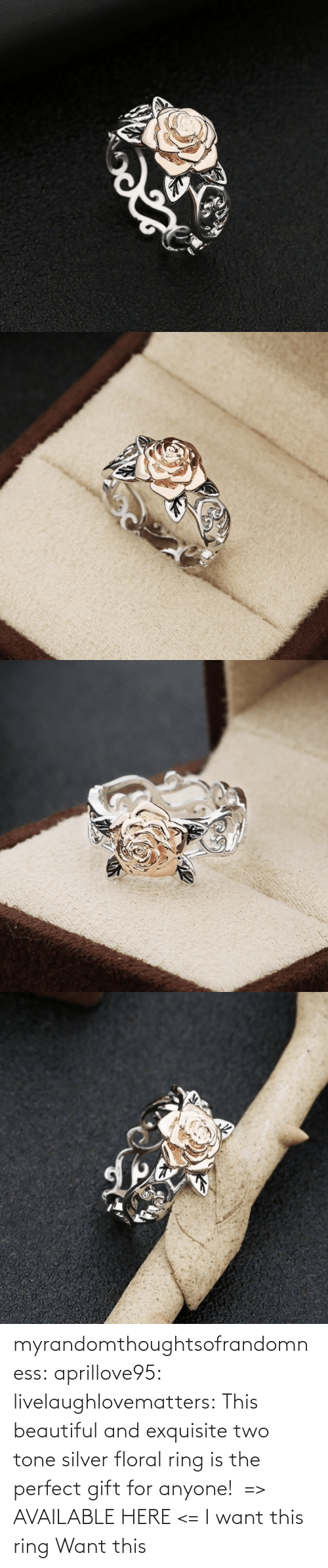 gift: myrandomthoughtsofrandomness:  aprillove95: livelaughlovematters:  This beautiful and exquisite two tone silver floral ring is the perfect gift for anyone! => AVAILABLE HERE <=    I want this ring     Want this