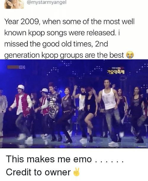 Emoes: @mystarmyangel  Year 2009, when some of the most well  known kpop songs were released. i  missed the good old times, 2nd  generation kpop groups are the best  LHD This makes me emo . . . . . . Credit to owner✌