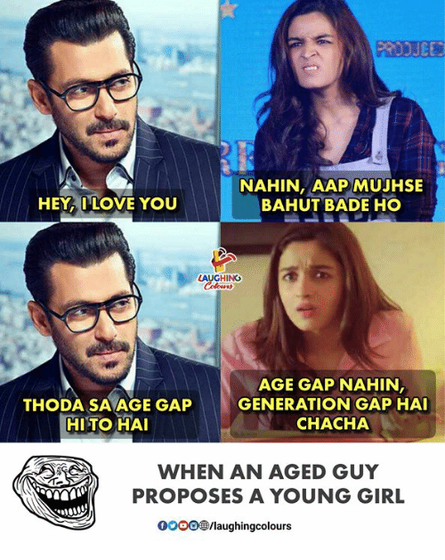 Love, Girl, and Indianpeoplefacebook: NAHIN, AAP MUJHSE  BAHUT BADE HO  HEY LOVE YOU  LAUGHING  AGE GAP NAHIN  THODA SA AGE GAPGENERATION GAP HAI  HITO HA  CHACHA  WHEN AN AGED GUY  PROPOSES A YOUNG GIRL  0OOO /laughingcolours