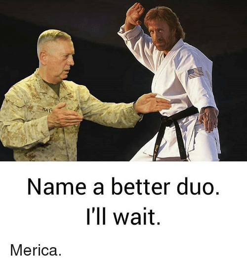Memes, 🤖, and Name: Name a better duo  I'll wait Merica.