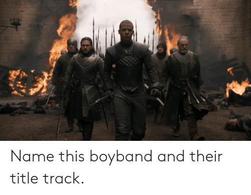 Dank, 🤖, and Name: Name this boyband and their title track.