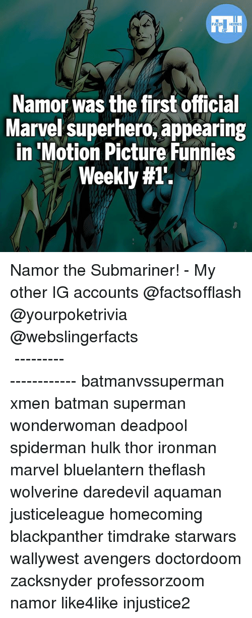 Submariner: Namor was the first official  Marvel superhero appearing  in Motion Picture Funnies  Weekly Namor the Submariner! - My other IG accounts @factsofflash @yourpoketrivia @webslingerfacts ⠀⠀⠀⠀⠀⠀⠀⠀⠀⠀⠀⠀⠀⠀⠀⠀⠀⠀⠀⠀⠀⠀⠀⠀⠀⠀⠀⠀⠀⠀⠀⠀⠀⠀⠀⠀ ⠀⠀--------------------- batmanvssuperman xmen batman superman wonderwoman deadpool spiderman hulk thor ironman marvel bluelantern theflash wolverine daredevil aquaman justiceleague homecoming blackpanther timdrake starwars wallywest avengers doctordoom zacksnyder professorzoom namor like4like injustice2