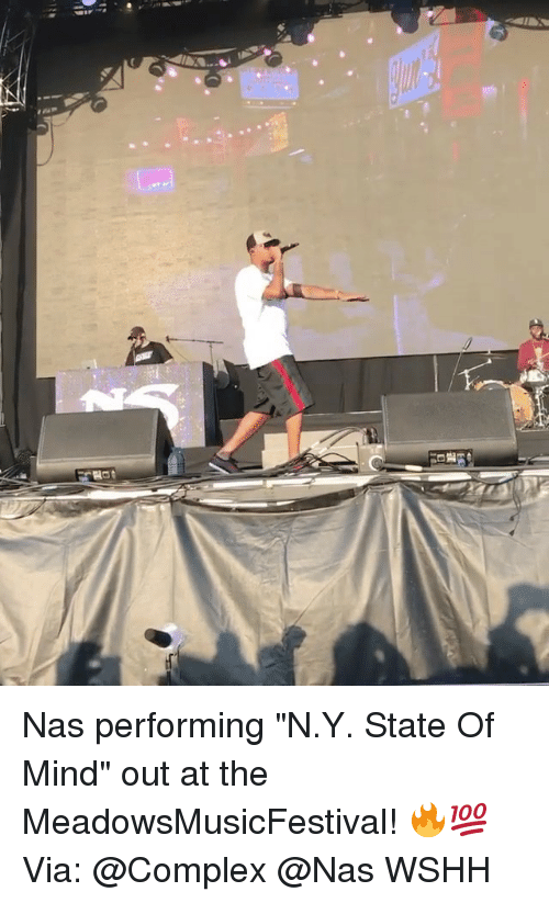 "Complex, Memes, and Nas: Nas performing ""N.Y. State Of Mind"" out at the MeadowsMusicFestival! 🔥💯 Via: @Complex @Nas WSHH"