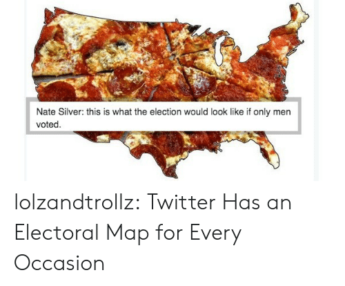 Tumblr, Twitter, and Blog: Nate Silver: this is what the election would look like if only men  voted lolzandtrollz:  Twitter Has an Electoral Map for Every Occasion