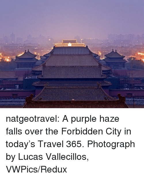 Beijing: natgeotravel:  A purple haze falls over the Forbidden City in today's Travel 365. Photograph by Lucas Vallecillos, VWPics/Redux