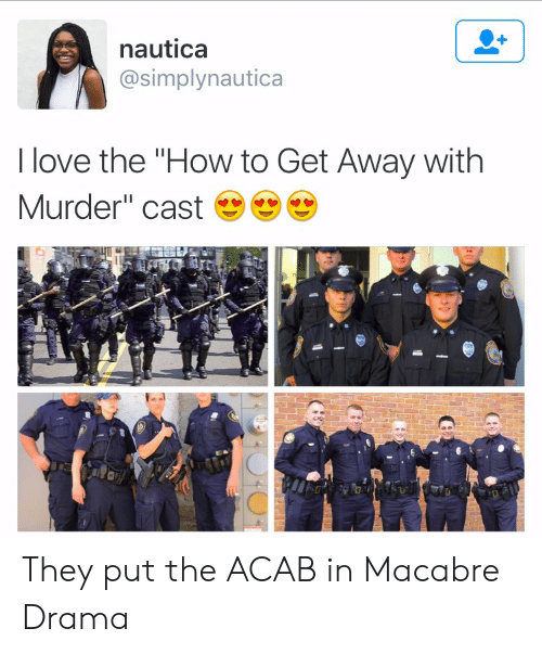 """Love, How To, and Murder: nautica  @simplynautica  I love the """"How to Get Away with  Murder"""" cast They put the ACAB in Macabre Drama"""