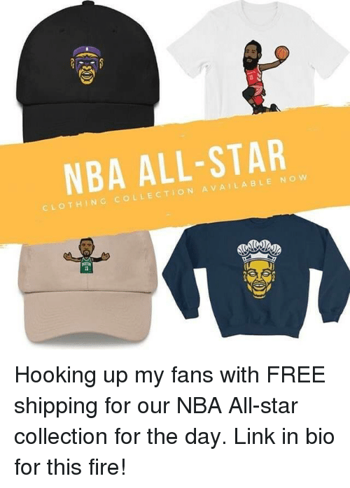All Star, Fire, and Nba: NBA ALL-STAR  COLLECTION AVAILA BLE NOVw Hooking up my fans with FREE shipping for our NBA All-star collection for the day. Link in bio for this fire!