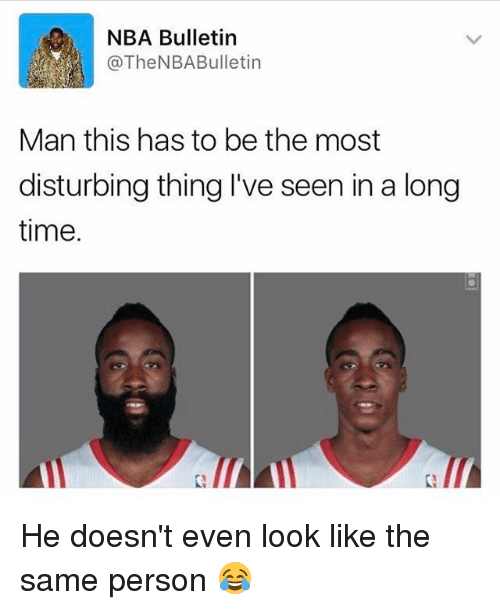 Memes, 🤖, and Bulletin: NBA Bulletin  @The NBA Bulletin  Man this has to be the most  disturbing thing I've seen in a long  time. He doesn't even look like the same person 😂
