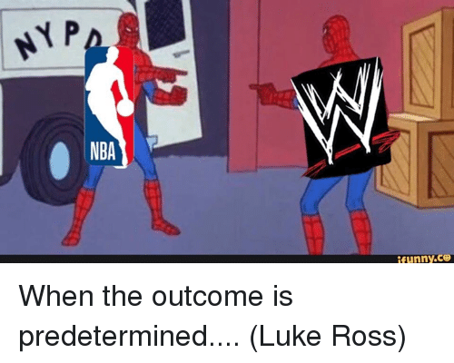 Funny, Nba, and Ross: NBA  funny.ce When the outcome is predetermined....  (Luke Ross)