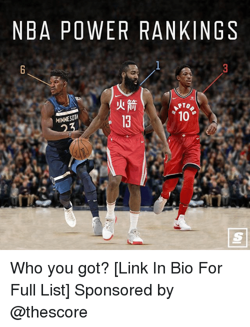 Nba, Link, and Power: NBA POWER RANKINGS  TO  10  MINNESOT  13 Who you got? [Link In Bio For Full List] Sponsored by @thescore