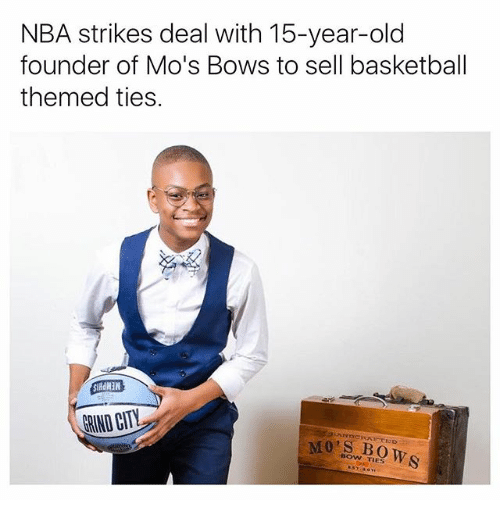 Basketball, Memes, and Nba: NBA strikes deal with 15-year-old  founder of Mo's Bows to sell basketball  themed ties
