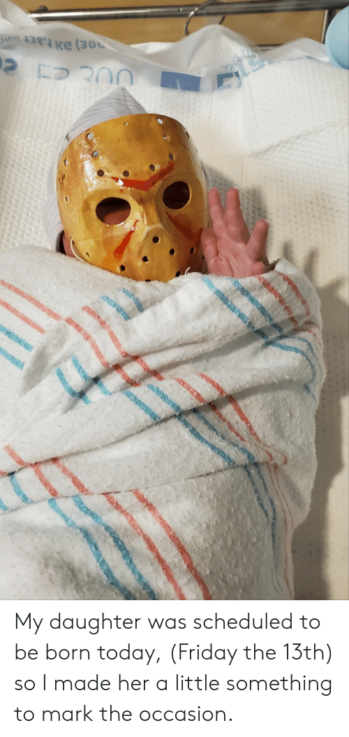 Friday the 13th: NCH My daughter was scheduled to be born today, (Friday the 13th) so I made her a little something to mark the occasion.