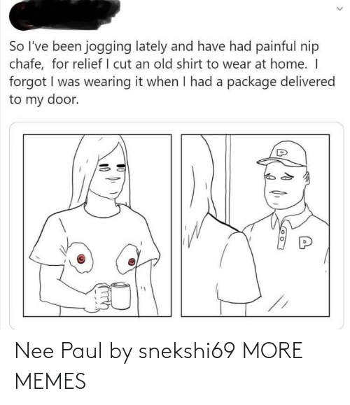 paul: Nee Paul by snekshi69 MORE MEMES