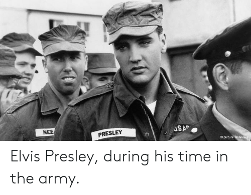 Army, Time, and Elvis Presley: NEE  SM  PRESLEY  3 picture Elvis Presley, during his time in the army.
