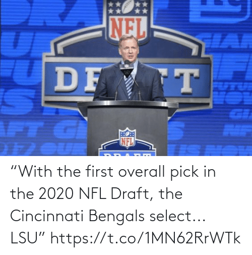 """draft: NEL  HAR  DF T  GI  AIF  NFL  1 OUR """"With the first overall pick in the 2020 NFL Draft, the Cincinnati Bengals select... LSU"""" https://t.co/1MN62RrWTk"""