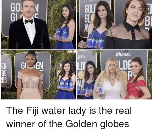 Golden Globes, Fiji, and The Real: NES  EBD The Fiji water lady is the real winner of the Golden globes