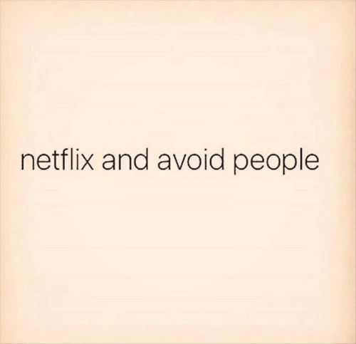 Netflix, People, and And: netflix and avoid people