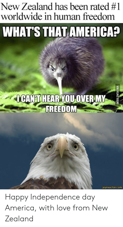America, Independence Day, and Love: New Zealand has been rated #1  worldwide in human freedom  WHAT'S THAT AMERICA?  CANT HEAR YOU OVERMY  FREEDOM  joyreactor.com Happy Independence day America, with love from New Zealand