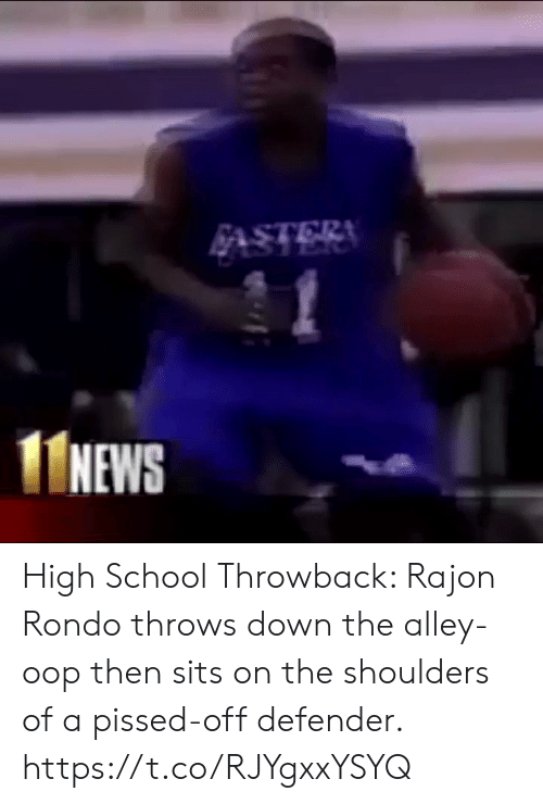 Memes, News, and Rajon Rondo: NEWS High School Throwback: Rajon Rondo throws down the alley-oop then sits on the shoulders of a pissed-off defender. https://t.co/RJYgxxYSYQ