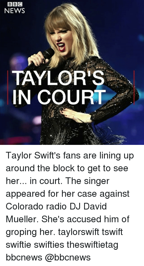courting: NEWS  TAYLOR'S  IN COURT Taylor Swift's fans are lining up around the block to get to see her... in court. The singer appeared for her case against Colorado radio DJ David Mueller. She's accused him of groping her. taylorswift tswift swiftie swifties theswiftietag bbcnews @bbcnews