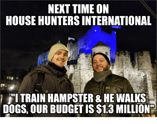 25 Best Memes About House Hunters International House