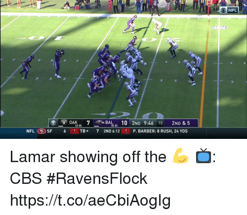 Barber, Memes, and Cbs: NFI  (2-8)  [5-5)  NFLSF 6TB  7 2ND 6:12 P. BARBER: 8 RUSH, 24 YDS Lamar showing off the 💪  📺: CBS #RavensFlock https://t.co/aeCbiAogIg