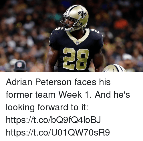 Adrian Peterson, Memes, and Nfl: NFL  28 Adrian Peterson faces his former team Week 1.  And he's looking forward to it: https://t.co/bQ9fQ4loBJ https://t.co/U01QW70sR9