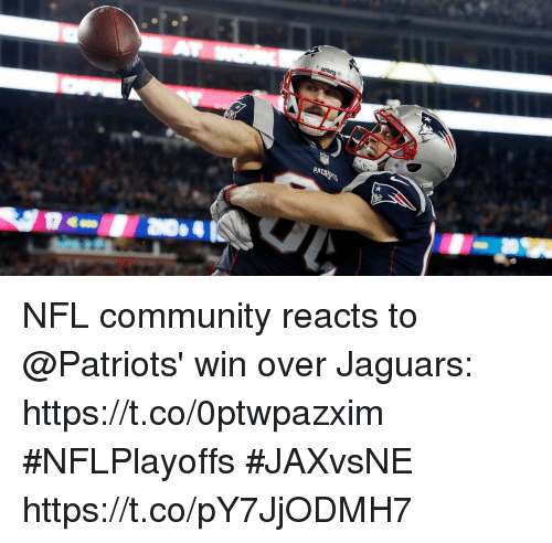 Community, Memes, and Nfl: NFL community reacts to @Patriots' win over Jaguars: https://t.co/0ptwpazxim #NFLPlayoffs #JAXvsNE https://t.co/pY7JjODMH7