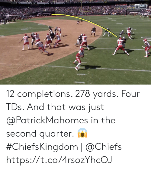 foundation: NFL  DRIDE AND  FOUNDATION  87 12 completions. 278 yards. Four TDs.   And that was just @PatrickMahomes in the second quarter. 😱  #ChiefsKingdom | @Chiefs https://t.co/4rsozYhcOJ