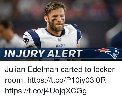 Memes, Nfl, and Julian Edelman: NFL  INJURY ALERT Julian Edelman carted to locker room: https://t.co/P10iy03l0R https://t.co/j4UojqXCGg