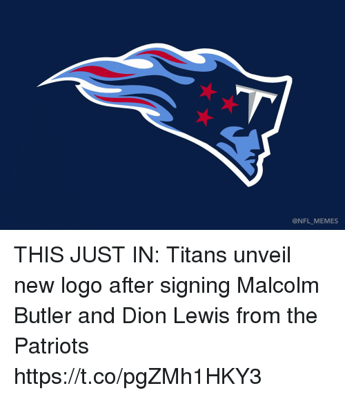 Football, Memes, and Nfl: @NFL_MEMES THIS JUST IN: Titans unveil new logo after signing Malcolm Butler and Dion Lewis from the Patriots https://t.co/pgZMh1HKY3