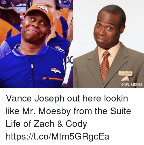 Football, Life, and Memes: @NFL MEMES Vance Joseph out here lookin like Mr. Moesby from the Suite Life of Zach & Cody https://t.co/Mtm5GRgcEa