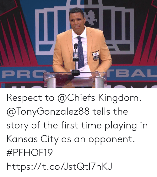 kingdom: NFL  MFLN  PRO  TBAL  BIG Respect to @Chiefs Kingdom.  @TonyGonzalez88 tells the story of the first time playing in Kansas City as an opponent. #PFHOF19 https://t.co/JstQtl7nKJ
