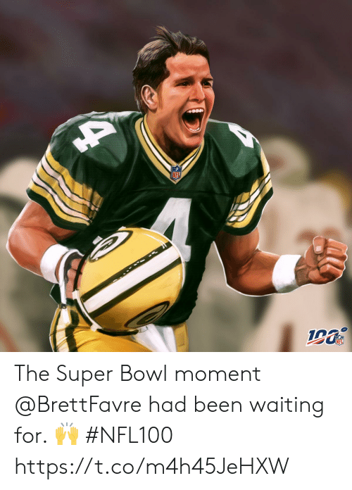 Super Bowl: NFL  NFL The Super Bowl moment @BrettFavre had been waiting for. ? #NFL100 https://t.co/m4h45JeHXW