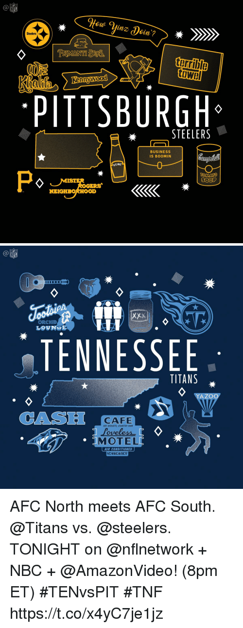 Memes, Nfl, and Pittsburgh Steelers: NFL  Steelers  terrible  hn  PITTSBURGH  STEELERS  BUSINESS  IS BOOMIN  HEINZ  OMATO  ERS  NEIGHBORHOOD   NFL  ORCHID  LOUNGE  TENNESSEE  TITANS  YAZOC  CAS  CAFE  HOT BISCUITS, COUNTRY HAM  MOTEL  AIR CONDITIONED  NOVACAncy AFC North meets AFC South.  @Titans vs. @steelers.   TONIGHT on @nflnetwork + NBC + @AmazonVideo! (8pm ET) #TENvsPIT #TNF https://t.co/x4yC7je1jz