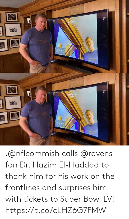 Super Bowl: .@nflcommish calls @ravens fan Dr. Hazim El-Haddad to thank him for his work on the frontlines and surprises him with tickets to Super Bowl LV! https://t.co/cLHZ6G7FMW