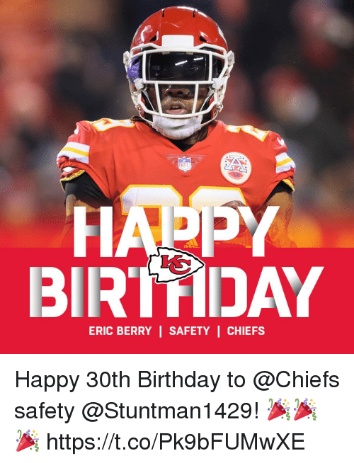 Birthday, Memes, and Chiefs: NFT  BIRTDAY  ERIC BERRY | SAFETY | CHIEFS Happy 30th Birthday to @Chiefs safety @Stuntman1429! 🎉🎉🎉 https://t.co/Pk9bFUMwXE
