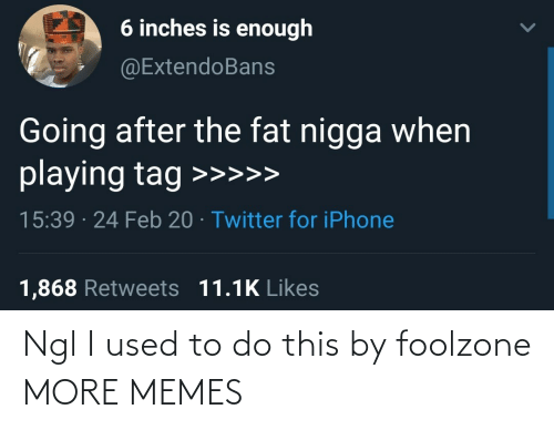I Used To: Ngl I used to do this by foolzone MORE MEMES
