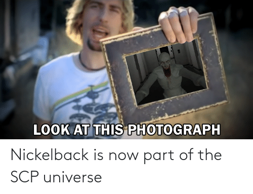 Nickelback: Nickelback is now part of the SCP universe