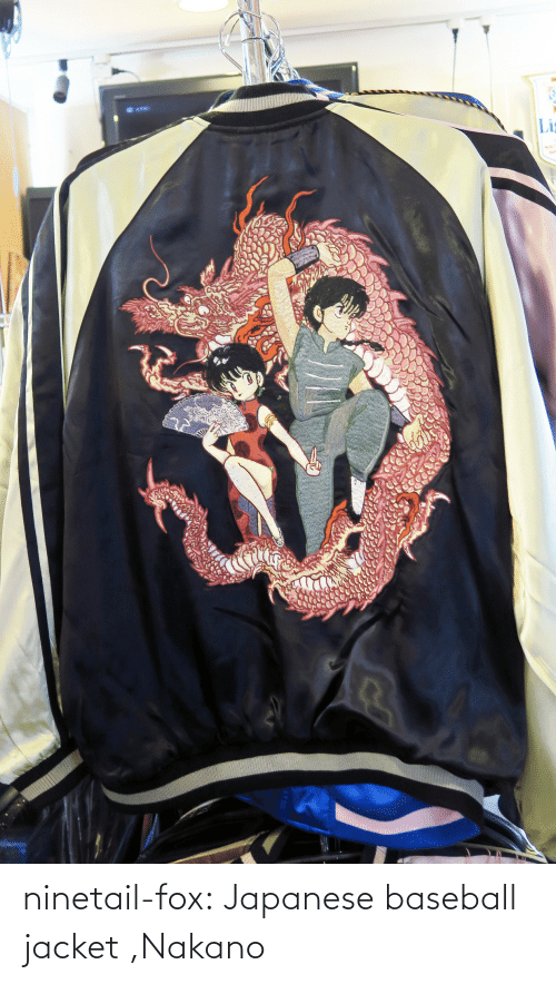 fox: ninetail-fox:  Japanese baseball jacket ,Nakano