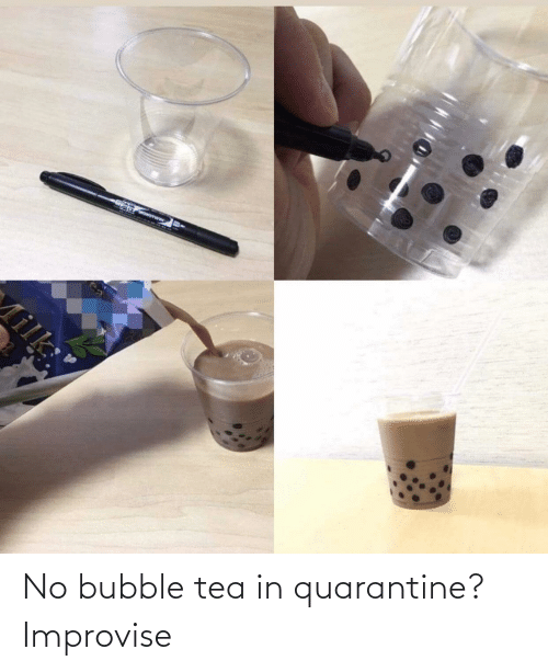 Bubble: No bubble tea in quarantine? Improvise