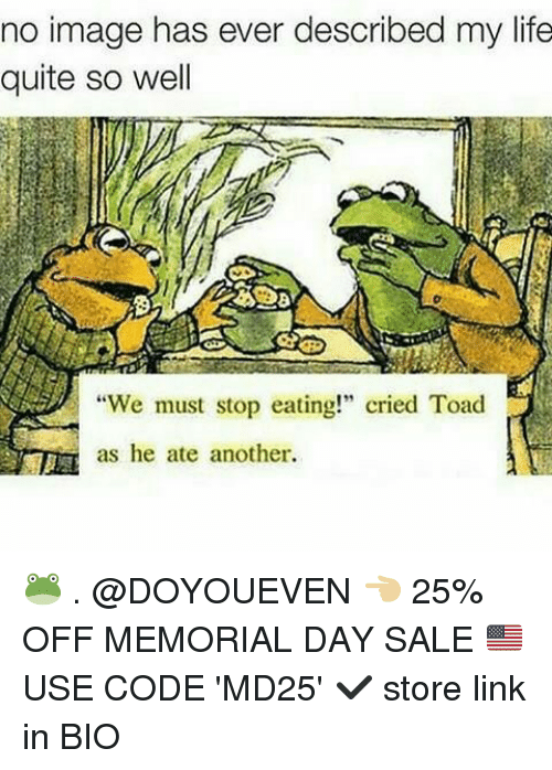 """Toade: no image has ever described my life  quite so well  """"We must stop eating!"""" cried Toad  as he ate another. 🐸 . @DOYOUEVEN 👈🏼 25% OFF MEMORIAL DAY SALE 🇺🇸 USE CODE 'MD25' ✔️ store link in BIO"""
