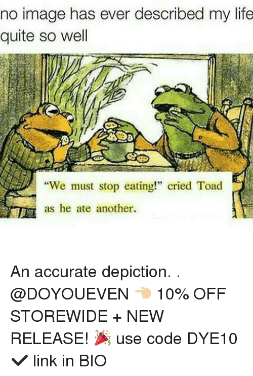 """Toade: no image has ever described my life  quite so well  We must stop eating!"""" cried Toad  as he ate another An accurate depiction. . @DOYOUEVEN 👈🏼 10% OFF STOREWIDE + NEW RELEASE! 🎉 use code DYE10 ✔️ link in BIO"""