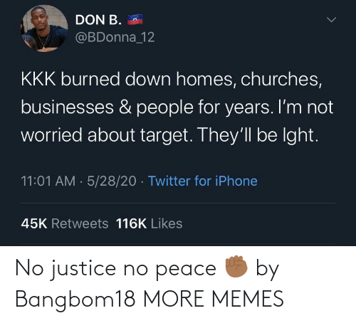 Peace: No justice no peace ✊🏾 by Bangbom18 MORE MEMES