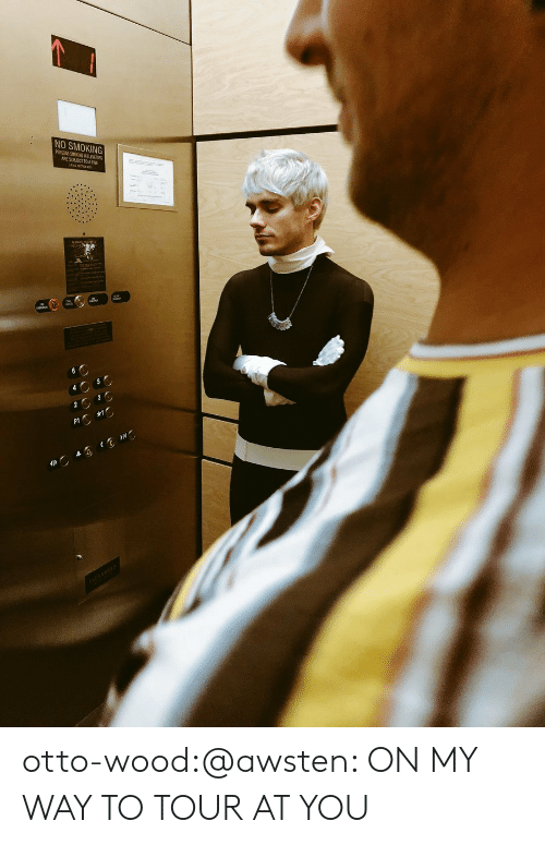 Smoking, Tumblr, and Twitter: NO SMOKING  ARE SUBJECT TOAFINE otto-wood:@awsten: ON MY WAY TO TOUR AT YOU