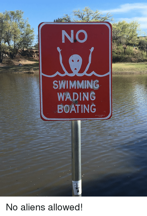Funny, Aliens, and Swimming: NO  SWIMMING  WADING  BOATING  CITY OF AMARILLO
