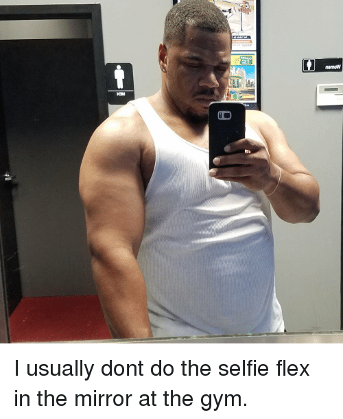 nomdN ISI CD M I Usually Dont Do the Selfie Flex in the