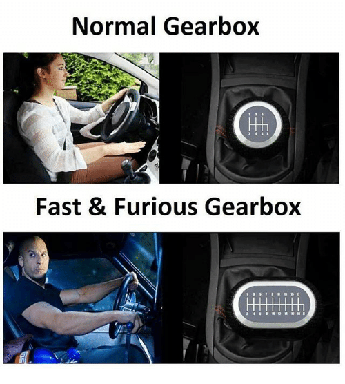 gearbox: Normal Gearbox  Fast & Furious Gearbox