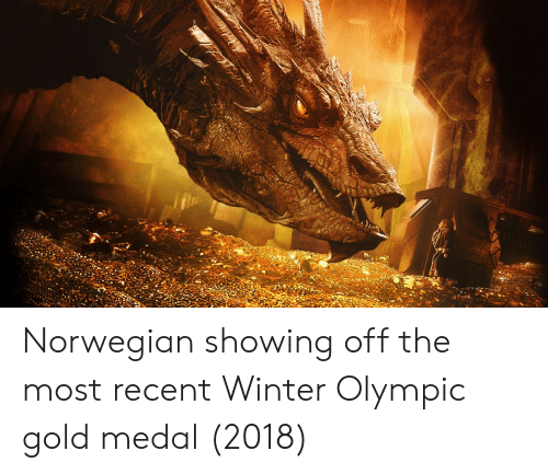 Winter, Norwegian, and Gold: Norwegian showing off the most recent Winter Olympic gold medal (2018)